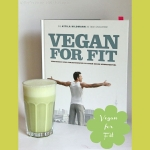 Rezension: Vegan for Fit - Die 30 Tage Attila Hildmann Challenge