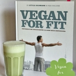 Kochbuch: Vegan for Youth. Die Attila Hildmann Triät