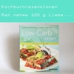 Rezension: Low Carb Vegan