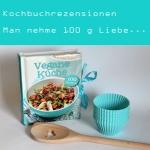 Rezension: Vegane Küche - 100 Rezepte