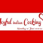 Joyful indian vegan Cooking 3.0 - Wir kochen gemeinsam indisch