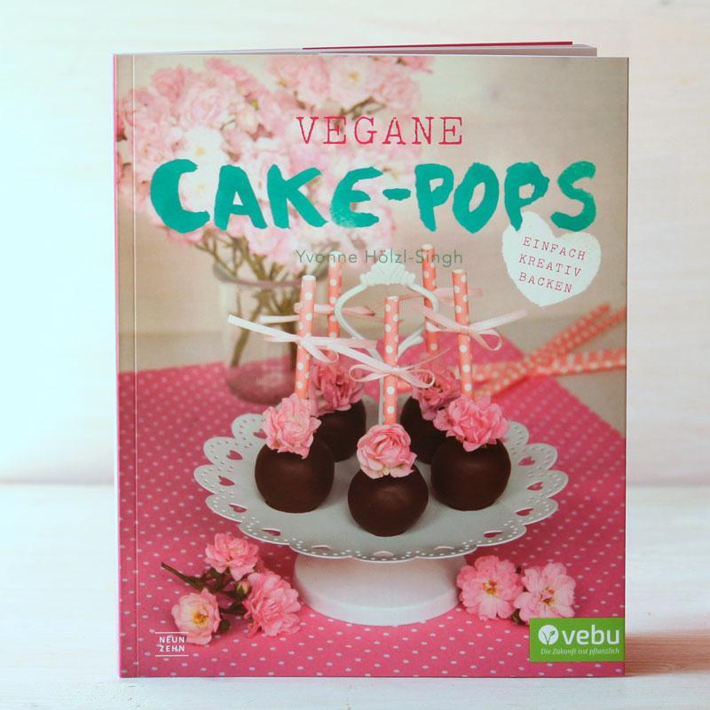 Vegane Cakepops - Buch - Yvonne Hölzl-Singh - Neunzehn Verlag - Freude am Kochen