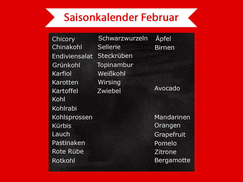 Saisonkalender Februar - Was hat im Februar Saison? - Freude am Kochen