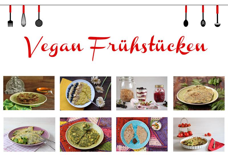 Vegan frühstücken - pikante und süße Frühstücksrezepte #1MonatVegan - Rezepte vegan - Freue am Kochen