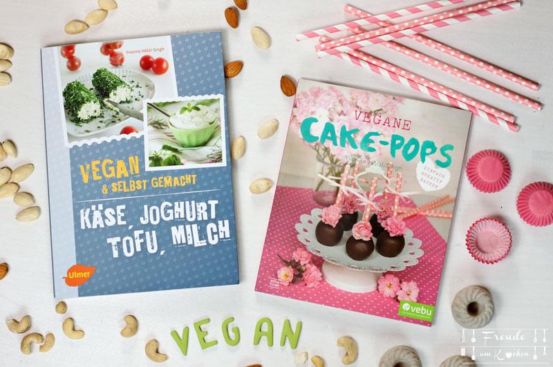Käse, Joghurt, Tofu, Milch – vegan & selbstgemacht - Yvonne Hölzl-Singh