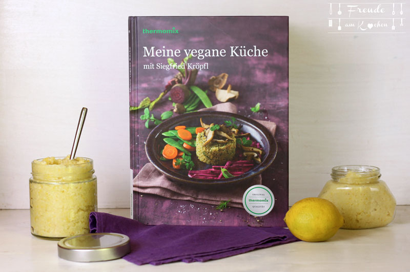 thermomix kochbuch meine vegane k che. Black Bedroom Furniture Sets. Home Design Ideas