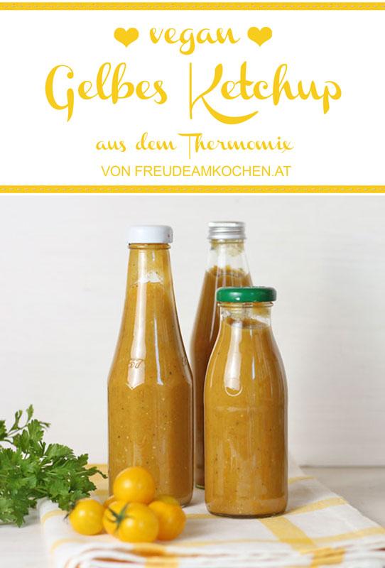 Gelbes Tomatenketchup aus dem Thermomix - Freude am Kochen vegan