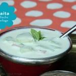 Raita - indische Joghurtsauce zu Curries & Dhals