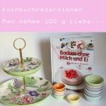 Rezension: Backen ohne Milch und Ei von Marie Laforet