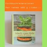 Rezension - Schnelle vegane Küche sojafrei und einfach