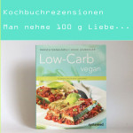 Rezension: Low Carb Vegan