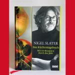 Rezension: Das Küchentagebuch von Nigel Slater