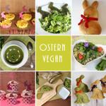 Ostern Vegan – Rezepte & Inspiration