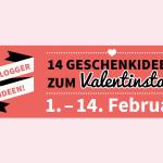 {Blogevent} 14 Blogger 14 Ideen zum Valentinstag