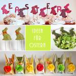 Ostern steht vor der Türe – Oster Rezepte & DIY´s
