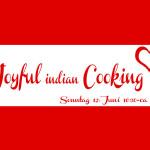 Joyful indian vegan Cooking 3.0 – Wir kochen gemeinsam indisch