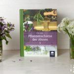 Rezension: Pflanzenschätze der Ahnen von Ellen Huber