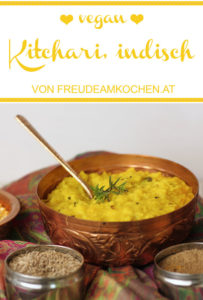 Kitchari Grundrezept - Ayurveda Soulfood - Kitcheri - Freude am Kochen vegan