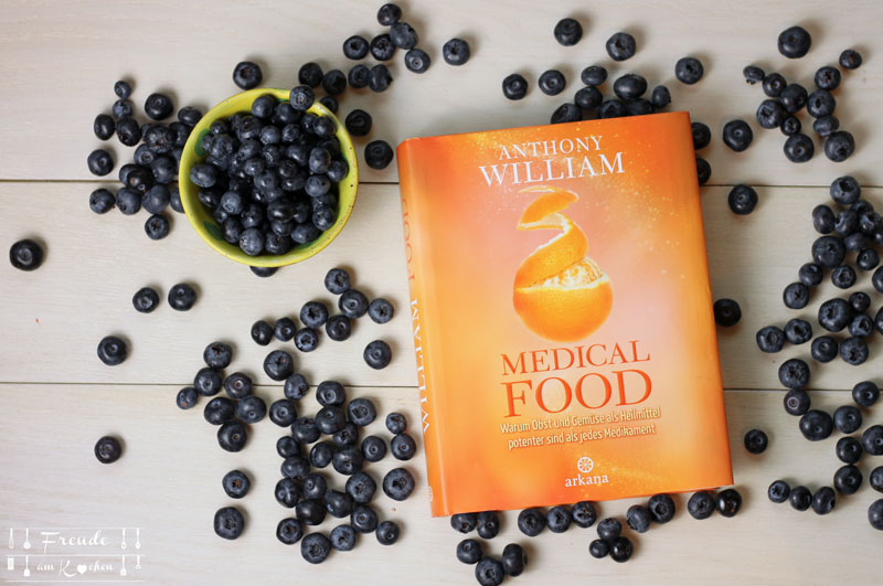 Mdical Food Anthony William - Freude am Kochen vegan