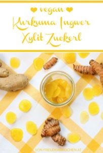 Kurkuma Ingwer Xylit Zuckerl selbermachen - Freude am Kochen vegan
