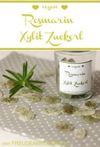 Zahnfreundliche Bonbons: Rosmarin Xylit Zuckerl - Freude am Kochen vegan