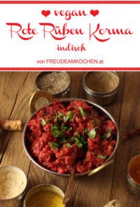 Rote Rüben Korma - Indisches Rote Bete Curry - Freude am Kochen vegan
