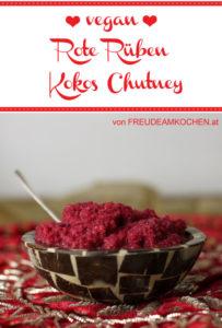 Rote Rüben - Rote Bete - Kokos Chutney - Freude am Kochen vegan