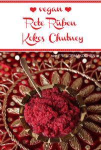 Rote Rüben - Rote Bete - Kokos Chutney von Freude am Kochen vegan