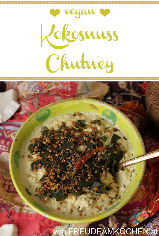 Kokosnuss Chutney - indisch - Sri Lanka - Freude am Kochen vegan