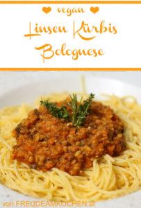 Linsen Kürbis Bolognese vegan - Freude am Kochen